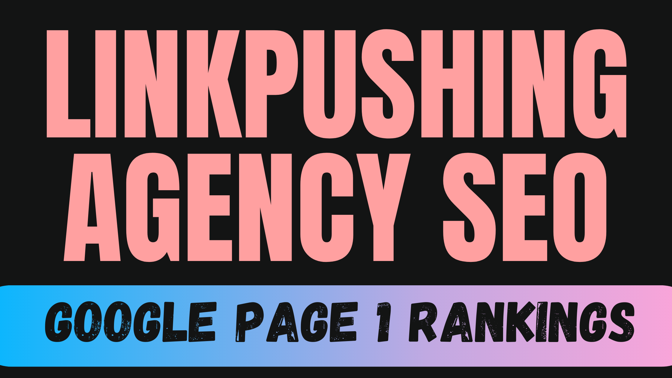 Linkpushing AGENCY SEO 2 Weeks Results Guaranteed OR Refund for $300