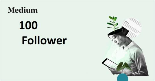 High Quality 100+ Medium Followers fast,  non drop,  100 safe