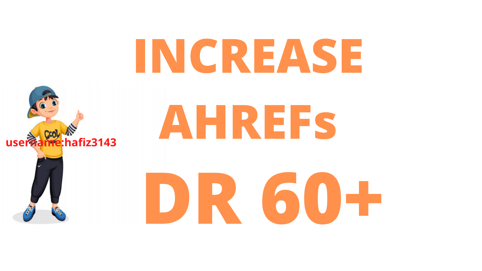 Increase AHREFs DR 60 Plus For Three Websites