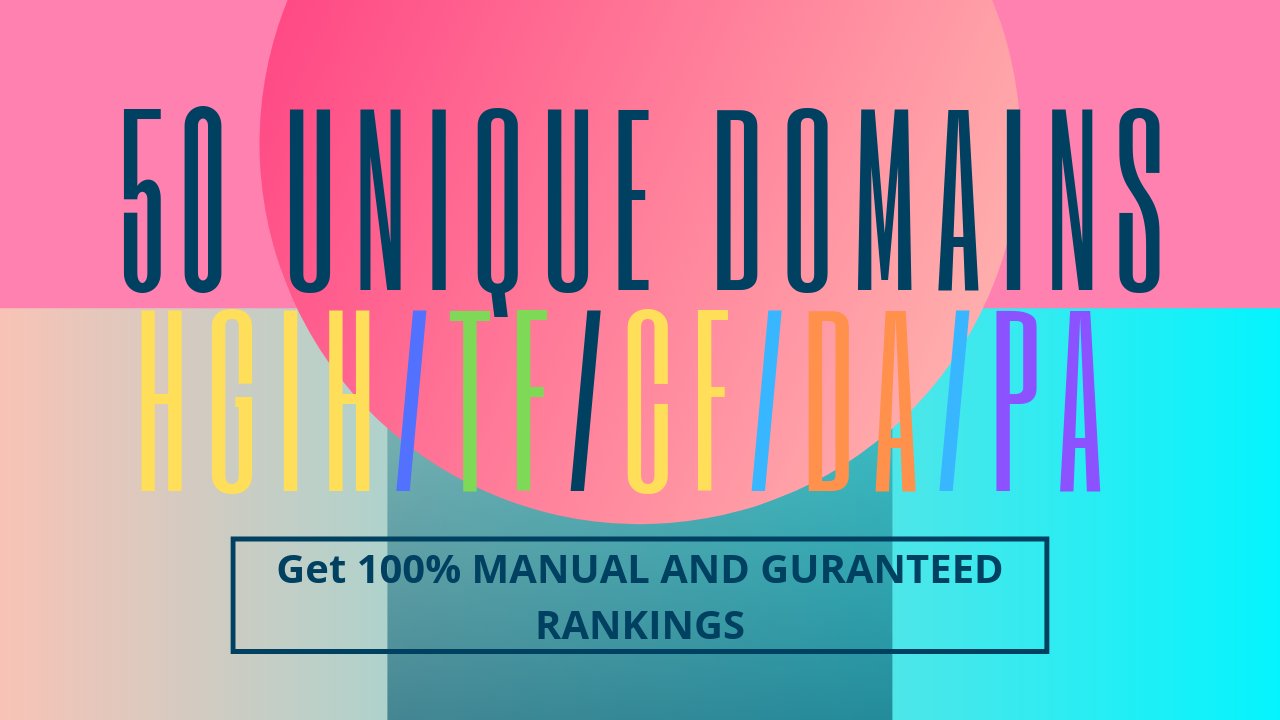 Increase Ranking With 50 Unique Domains High Authority Backlinks High DA PA TF CF Upto 100
