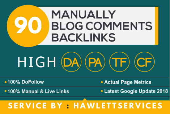 Create Manual 120 Dofollow Backlinks Blog comments ON High Da pa Actual Rank Pages