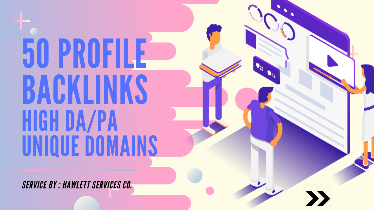 Boost Your Site By Manual 50 Profile Backlinks For Social Signals