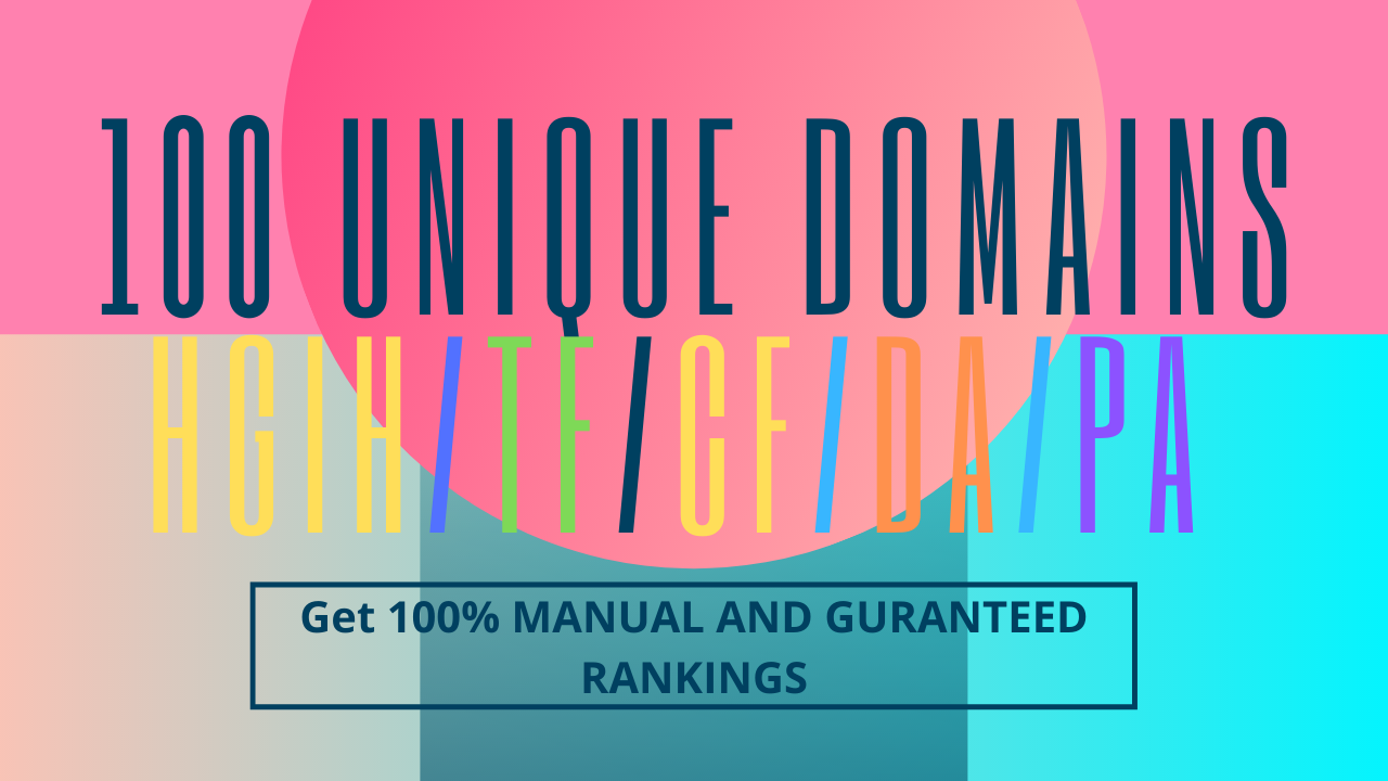 Increase Ranking With 100 Unique Domains High Authority Backlinks High DA PA TF CF Upto 100