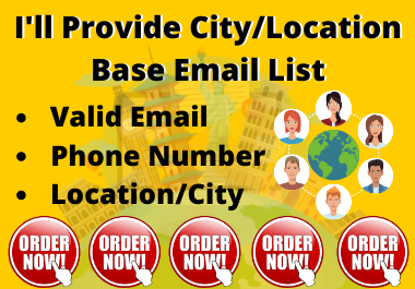 I'll provide location based 250 email list for lead generation