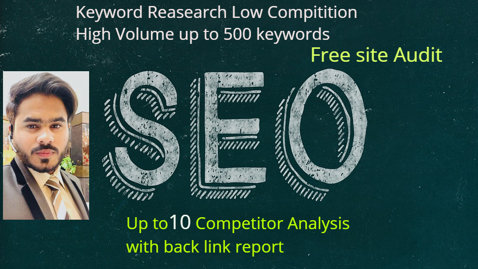 Long tail seo keyword research & competitor analysis with back link report and free seo site audit