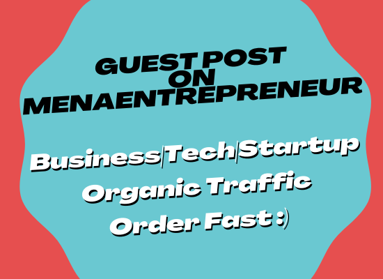 I will do guest post on business,  startup and tech niche site