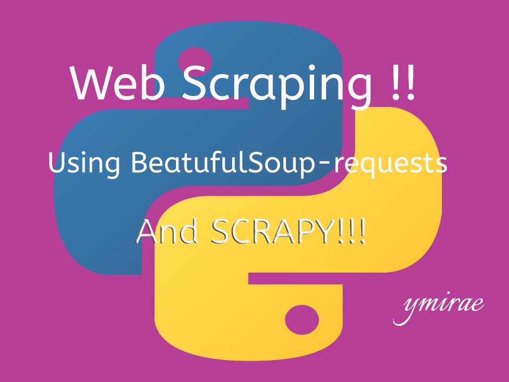 web scraping using beautifulsoup and scrapy