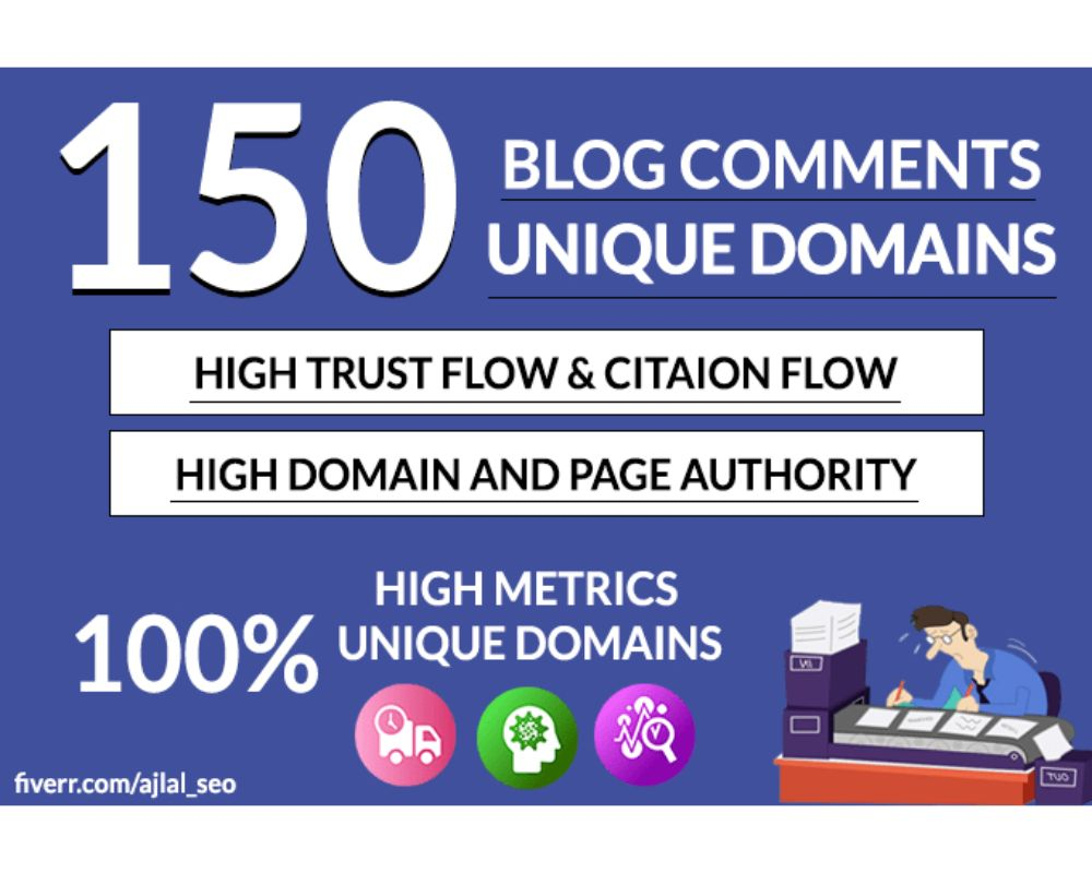 I will do 150 unique domain blog comments dofollow High DA PA backlinks