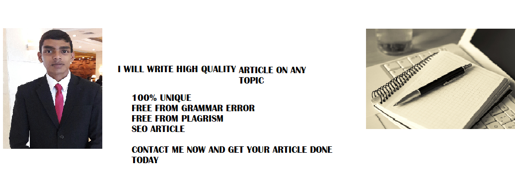write high quality unique article on any topic for you