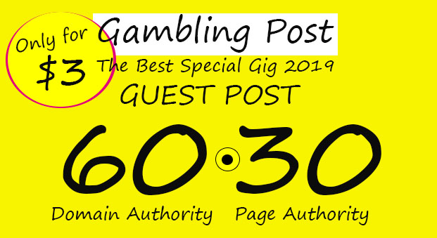 Do Guest Post on DA60 GAMBLING Blog