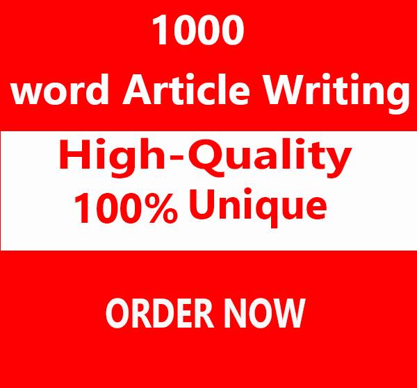 Best quality Write for 1000 word Article Writing for Any keyword