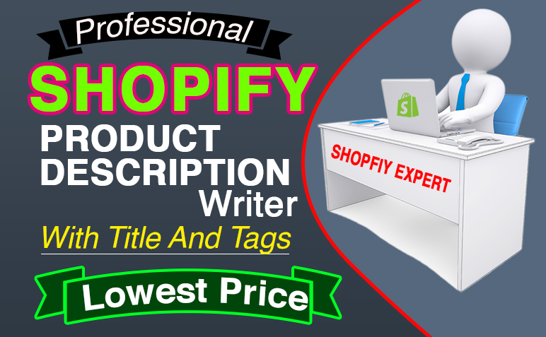 Write 5 Product Description of your Shopify eCommerce store with title and tags
