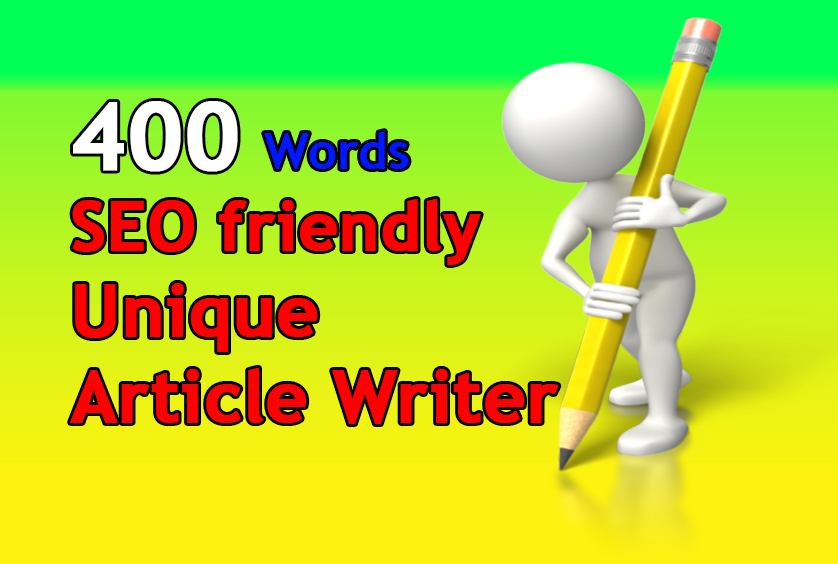 write 400 words unique seo friendly article