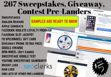 I will give you 267 Ready to Go Sweepstakes, Giveaway, Contests Pre-Landers for CPA Marketers