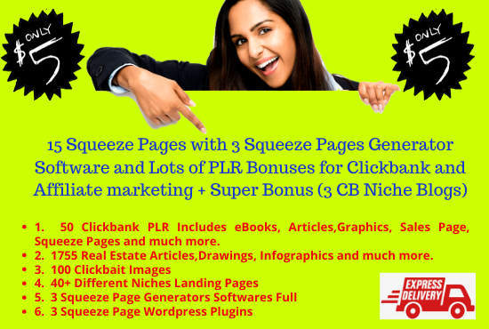 I will give you 15 Squeeze Pages and Lots of PLR Bonuses for Clickbank