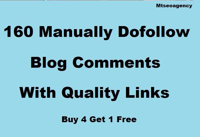 Make 160 Dofollow Blog Comments Backlinks With Manually Work