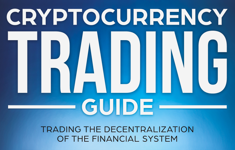 CryptoCurrency Trading Guide For Beginners & Advanced crypto Traders - Ebook PDF