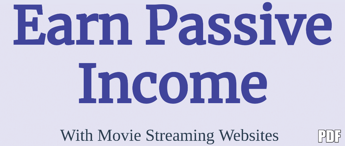 Earn Passive Income with movies Streaming PDF EBOOK