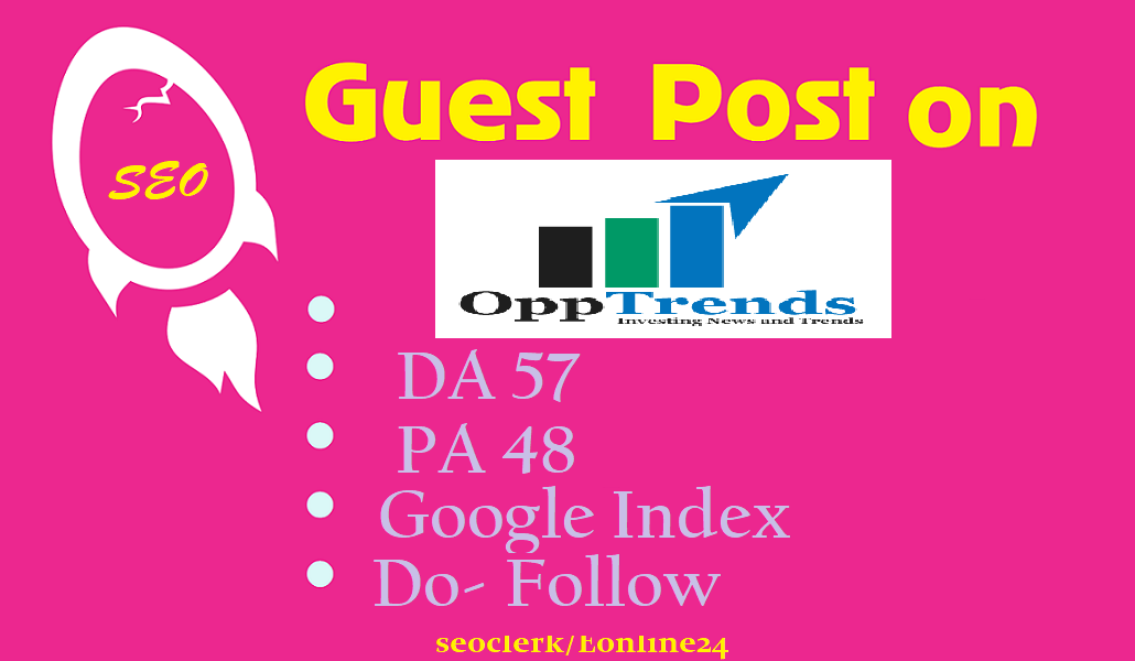 Write and Publish Premium Guest Post an Tech,  Game and News site on Opptrends. com DA 57