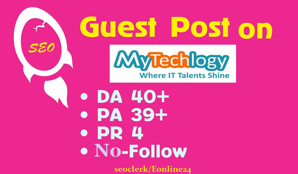 Publish A Premium Guest Post on Technology Blog on Mytechlogy. Com DA71