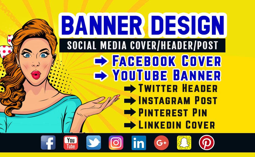 I will design facebook cover,  youtube banner or social media banner
