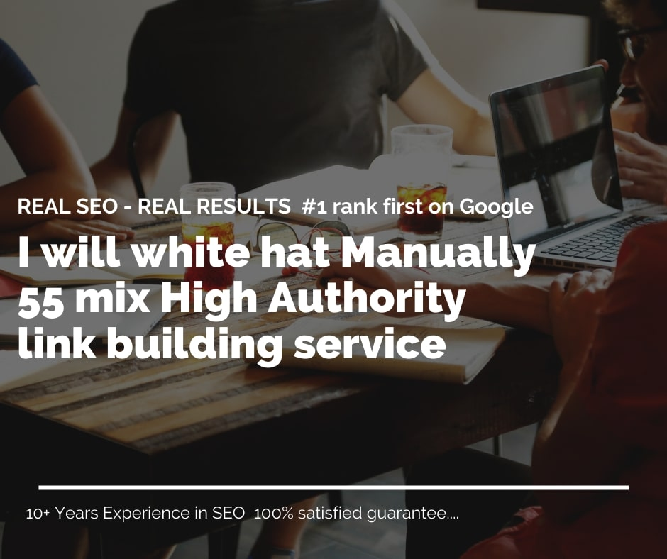 I will Manually Mix 55 High Authority Link Building-White Hat