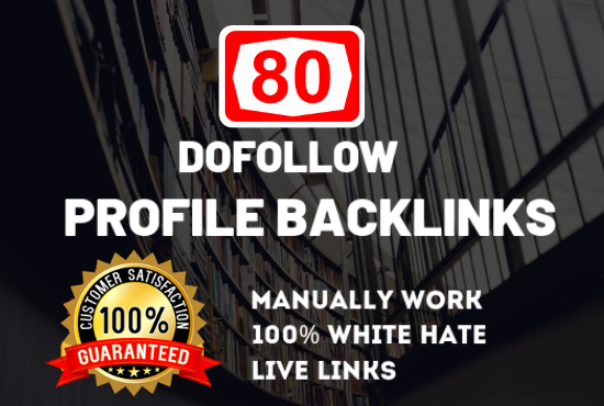 do 80 high da,  pa dofollow profile backlink