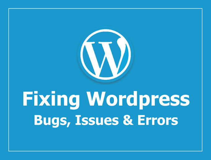 I will Quickly Fix WordPress Errors And WordPress Issues