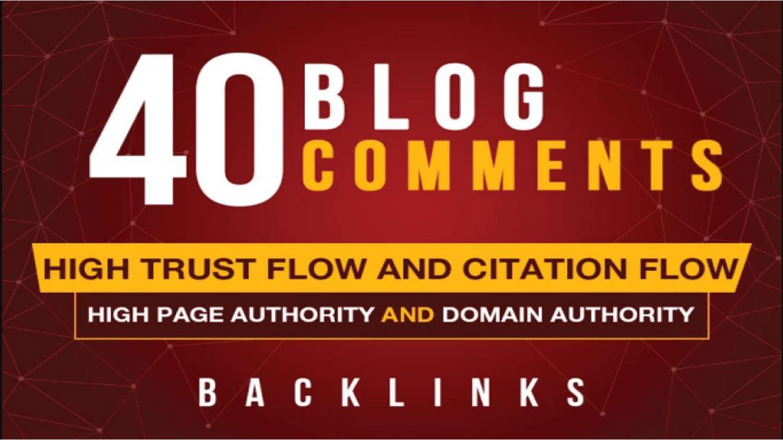 Create provide 40 blog comments high DA,PA,TF,CF