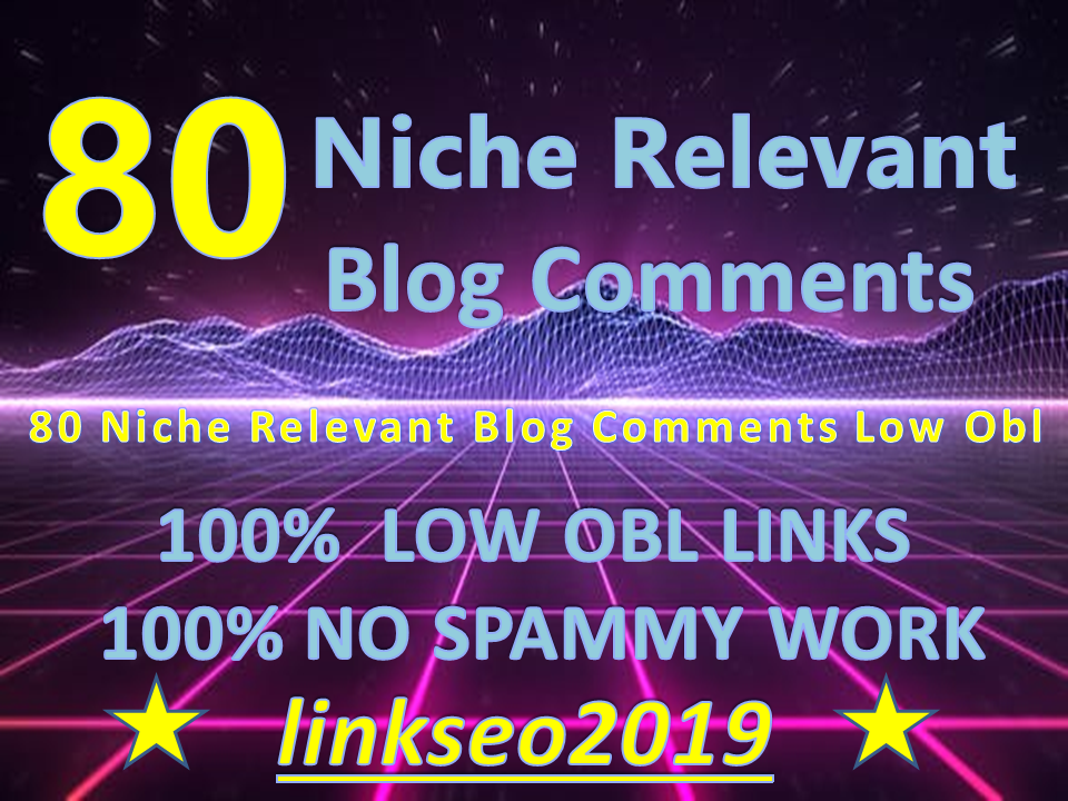 80 Niche Relevant Blog Comment High Quality