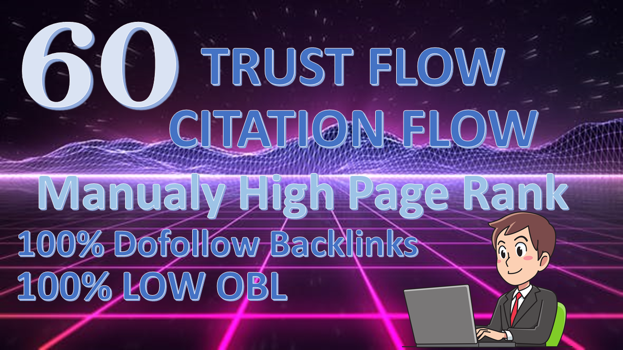 Do 60 High Trust Flow Citation Flow Dofollow Backlinks