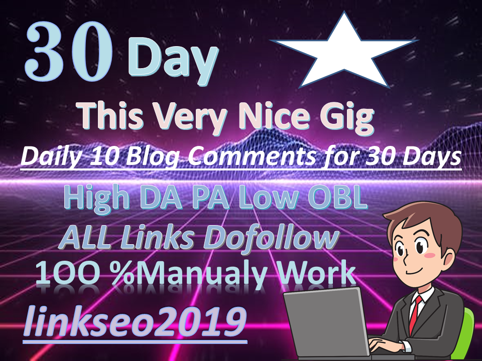 10 Blog Comments On High DA PA Low OBL Service For Daily Update 30 Days