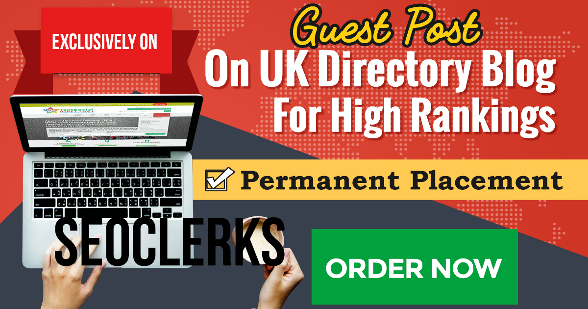 Guest Post Blog For High Rankings On UK Directory Blog