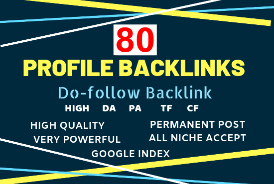 Create 80 Top Qaulity SEO Profile Backlinks For High Authority Domains