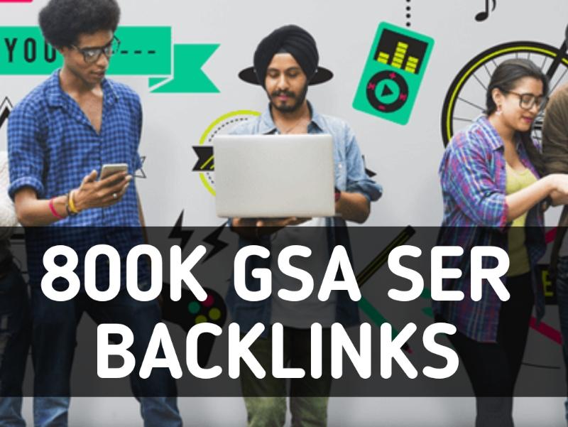 Provide 800k GSA SER High Powerful SEO Backlinks
