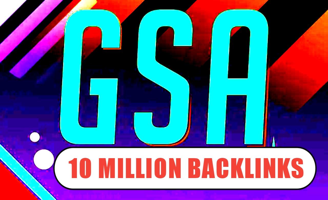 I Will Create 10 Million GSA SER Backlinks For Fast Google Ranking