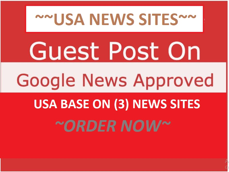 I will Publish your Three Content on USA Three Google News Approved SItes