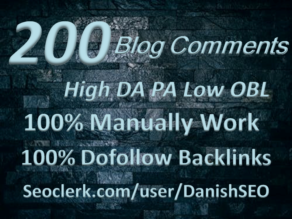 200 Blog Comments On High Da Pa Links Manually