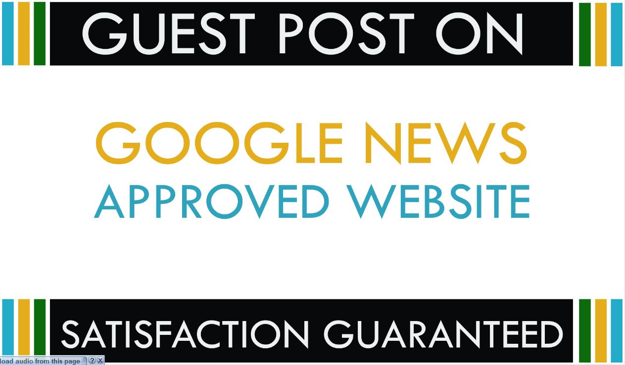 guest post on high authority google news approved website