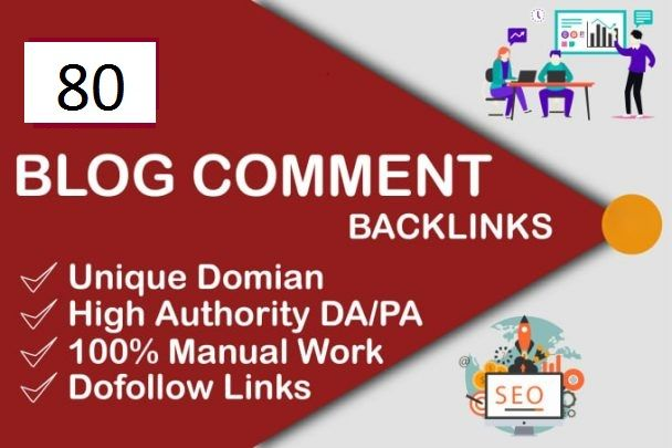 Backlinks High quality80 Dofollow blog comments