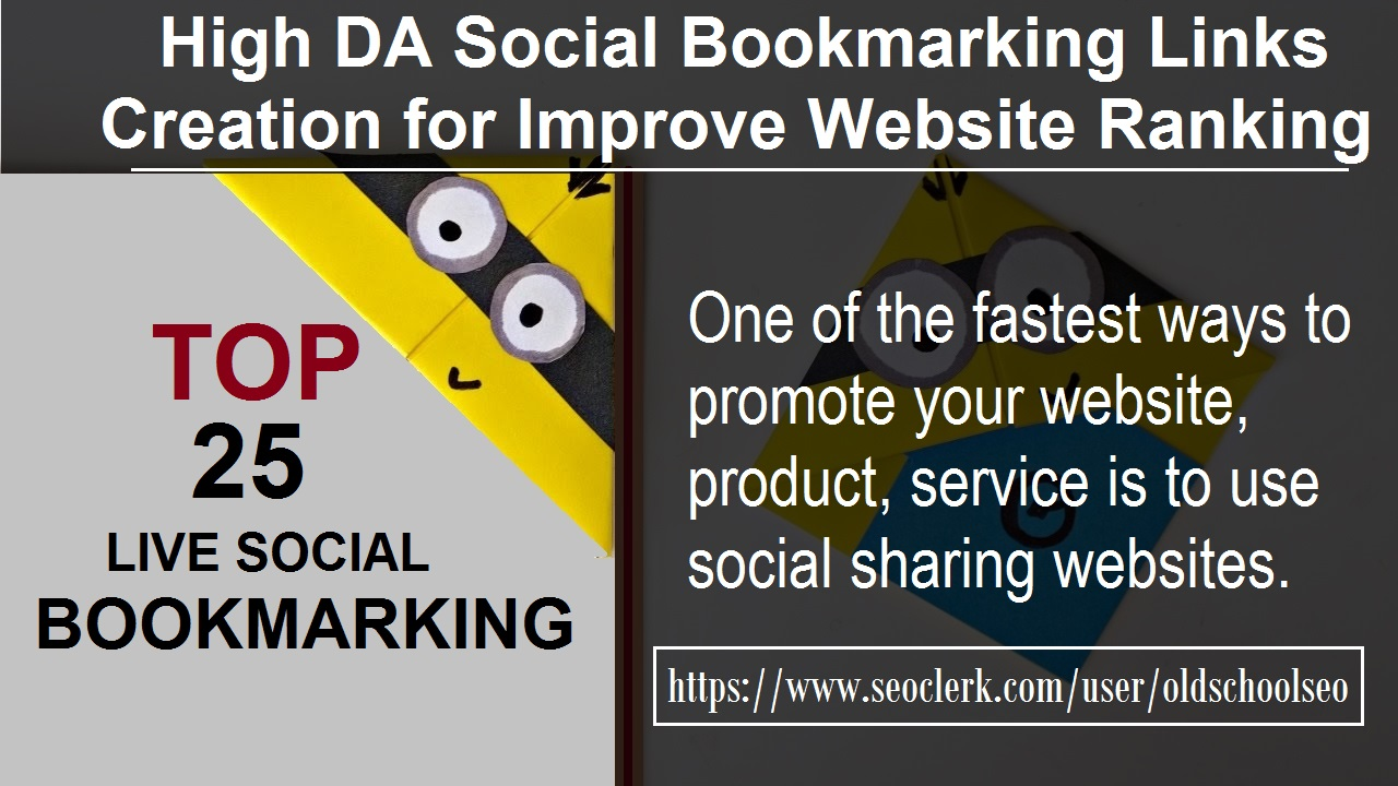I Manually Submit Top 25 Social Media Bookmarking Best Seo For Website
