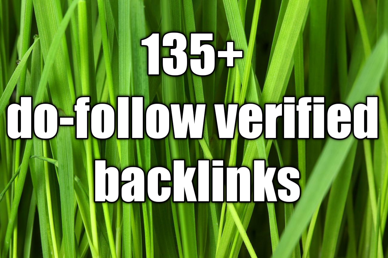 135+ do-follow verified SEO Backlinks for your website in top page rank