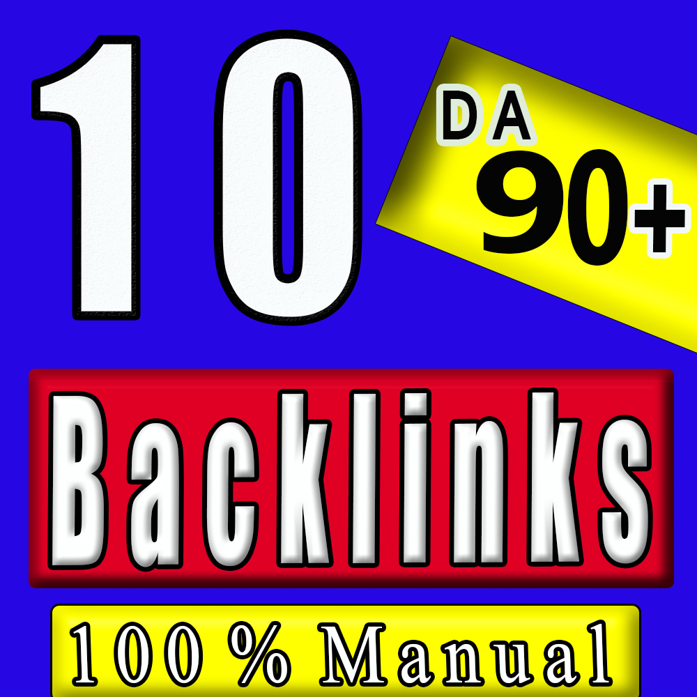 10 Manual Backlinks from High DA 90+ sites to get Google Ranking