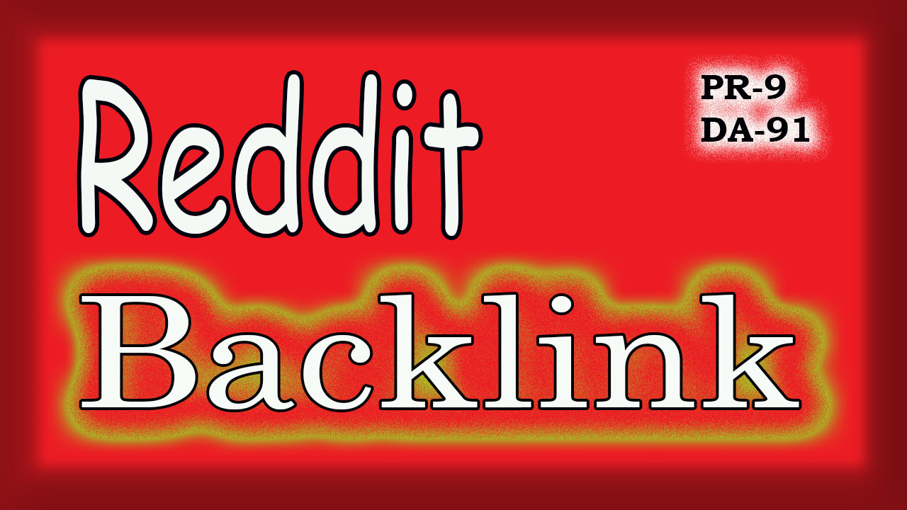 Get 4 reddit backlink, Supper strong(link) worldwide promotion