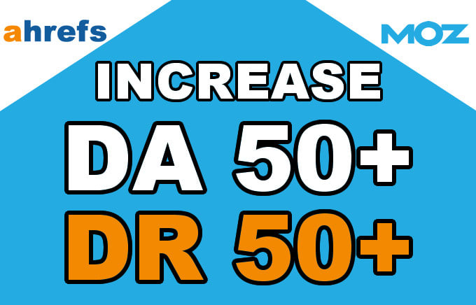 I will increase domain authority and rating da DR to 50 plus