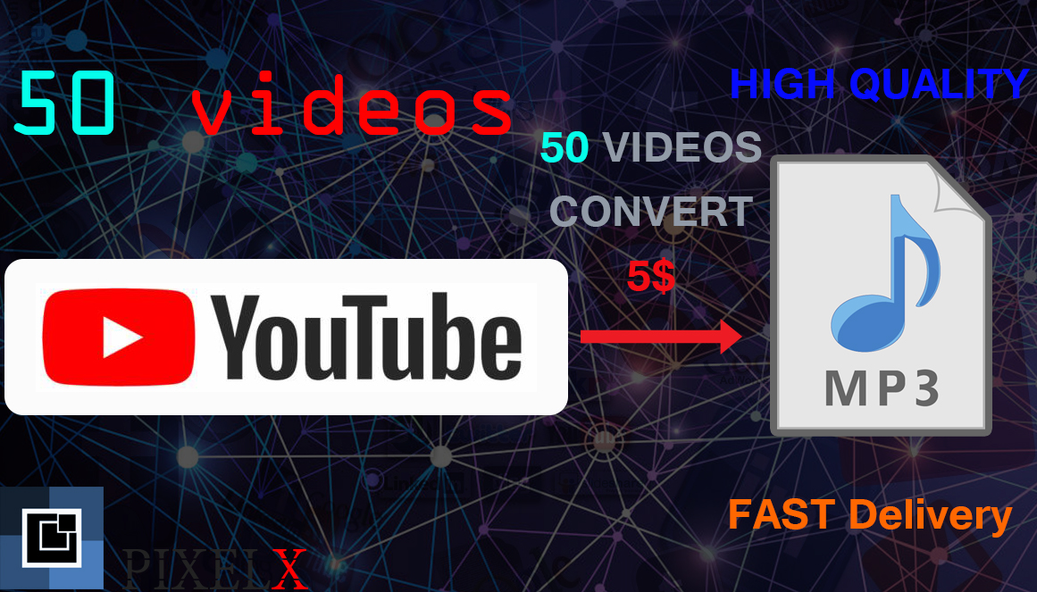 I WILL CONVERT 50 YOUTUBE VIDEOS TO MP3 HIGH QUALITY