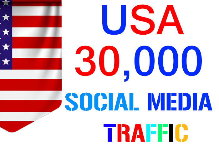send 30,000 USA target social media real traffic