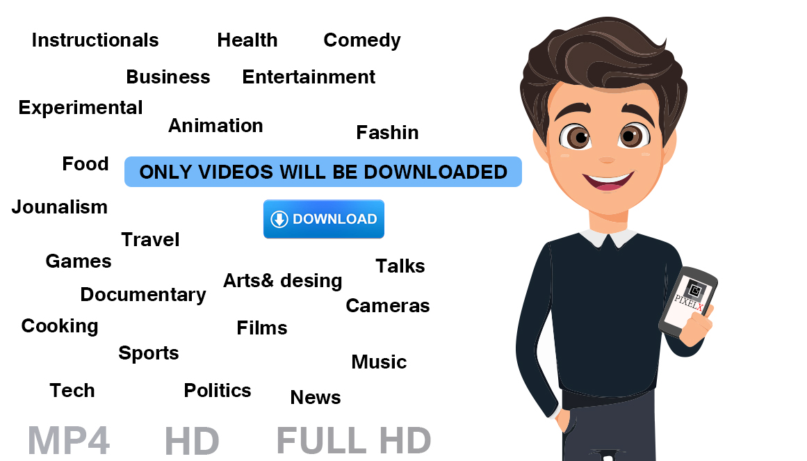 DOWNLOAD ANY VIDEOS MP4 HD AND FULL HD WITHIN 2 DAY
