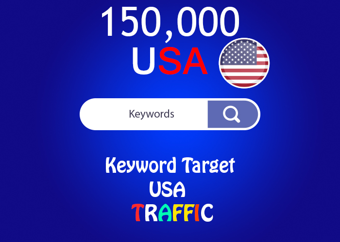 send 150,000 keyword target USA real traffic