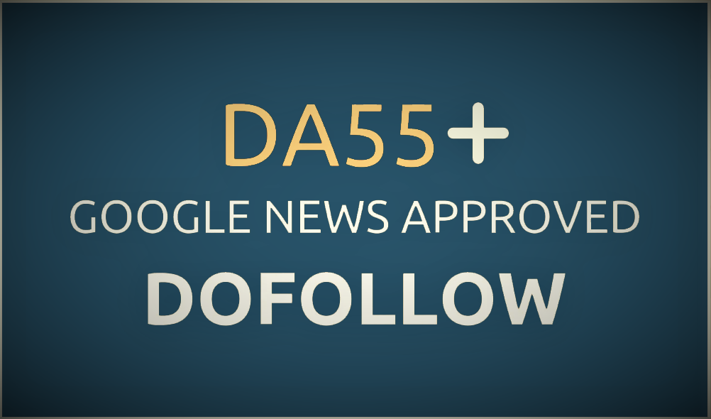Guest posting service on DA 55 Google News Site